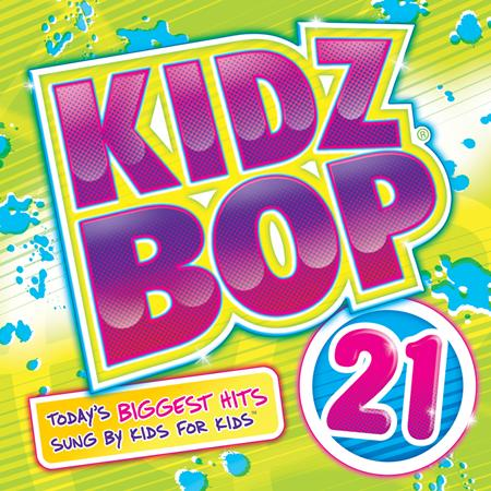 Take That - Kidz Bop, Vol. 21 - Zortam Music