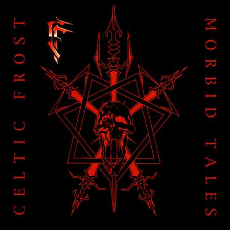Celtic Frost - Morbid Tales / Emperor