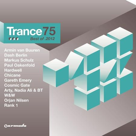 Various Artists - Trance 75 Best Of 2012 - Zortam Music