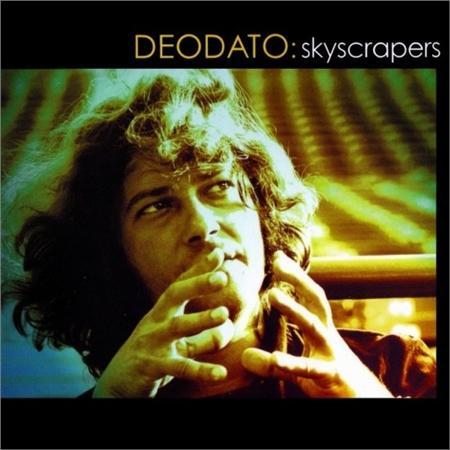 Deodato - Skyscrapers - Zortam Music
