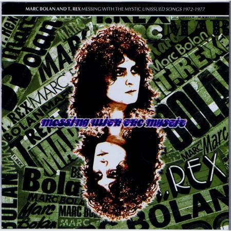 T. Rex - Messing With The Mystic Unissued Songs 1972-1977 - Zortam Music