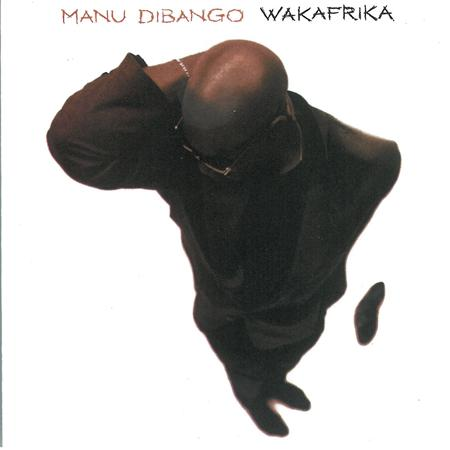 Manu DiBango - Wakafrica - Zortam Music