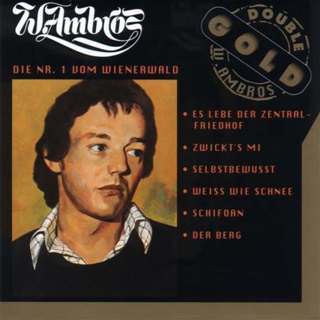 Wolfgang Ambros - Die Nr.1 vom Wienerwald - Zortam Music