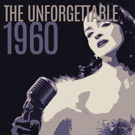 Various Artists - The Unforgettable 1960 - Zortam Music