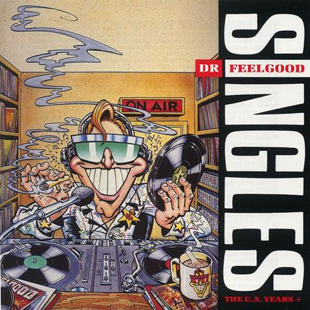 Dr. Feelgood - Singles: The U.A. Years + - Zortam Music