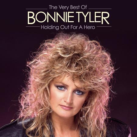 Bonnie Tyler - Holding Out For A Hero The Very Best Of - Zortam Music