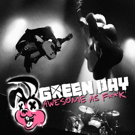 Green Day - Awesome As Fk [live] - Zortam Music