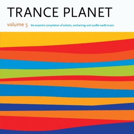 Various Artists - Trance Planet Volume 5 - Zortam Music