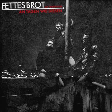 Fettes Brot - An Tagen Wie Diesen [Single] - Zortam Music