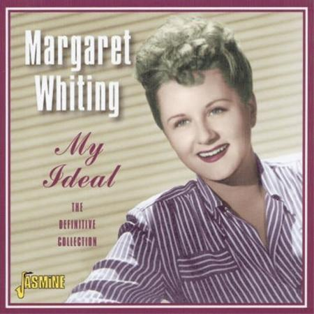 Johnny Mercer & Margaret Whiting - My Ideal The Definitive Collection - Zortam Music
