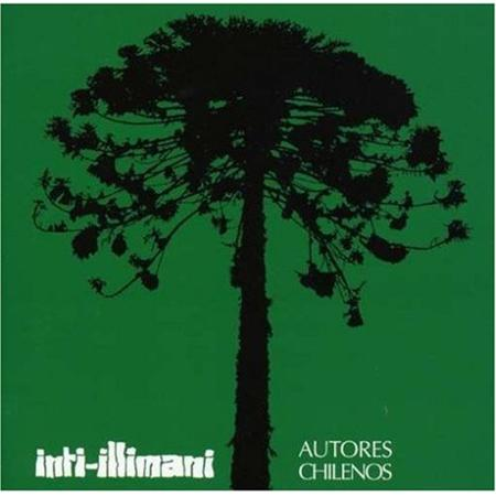 Inti-Illimani - Autores Chilenos - Zortam Music