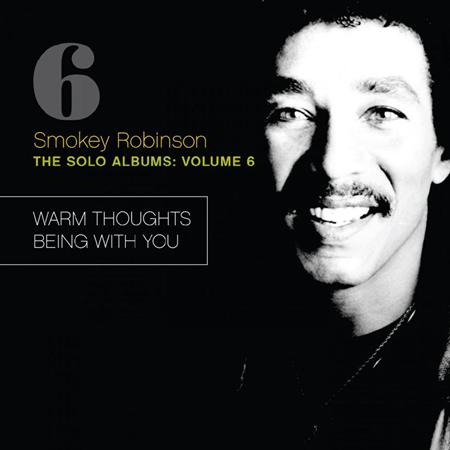 Smokey Robinson - The Solo Albums: Vol. 6 - Zortam Music