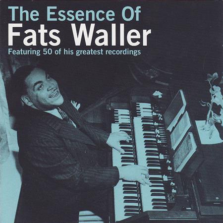 Fats Waller - Essence Of Fats Waller - Zortam Music