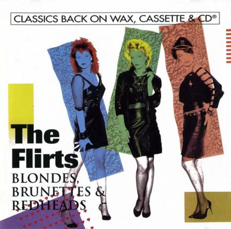 The Flirts - Blondes, Brunettes & Redheads - Zortam Music