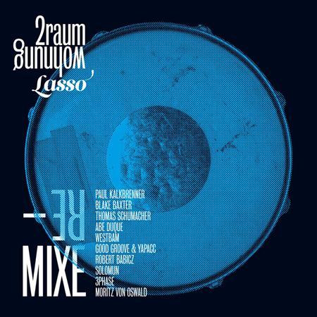 2raumwohnung - Lasso Remixe - Zortam Music