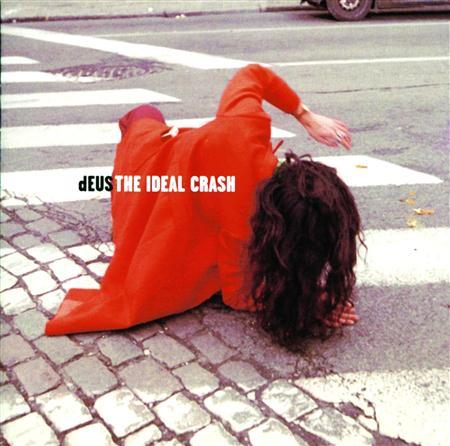 Deus - The Ideal Crash [UK] - Zortam Music