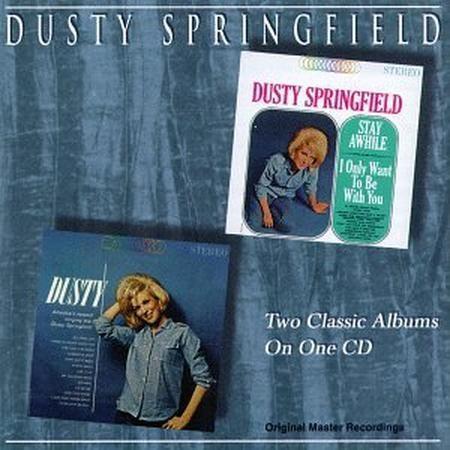 Dusty Springfield - Stay Awhilei Only Want To Be With Youdusty - Zortam Music