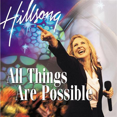 Hillsong - All Things Are Possible - Backing Tracks - Zortam Music