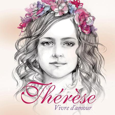 Natasha St-Pier - Thérèse: Vivre d