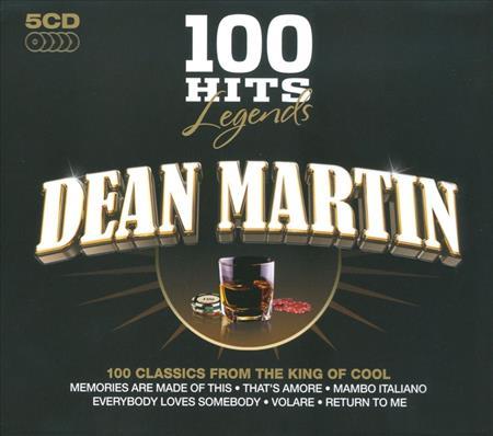 DEAN MARTIN - 100 Hits Legends - Dean Martin [disc 1] - Zortam Music