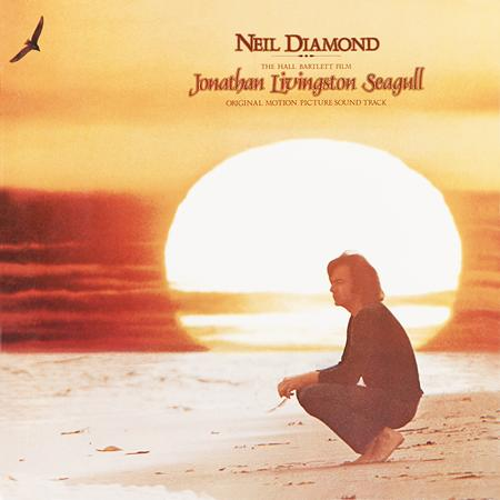 Neil Diamond - Jonathan Livingston Seagull [Original Motion Picture Soundtrack] - Zortam Music