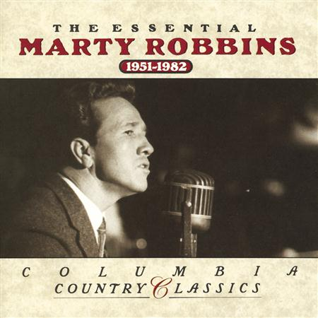 MARTY ROBBINS - The Essential Marty Robbins: 1 - Zortam Music