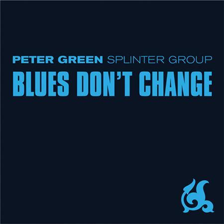 Peter Green Splinter Group - Blue