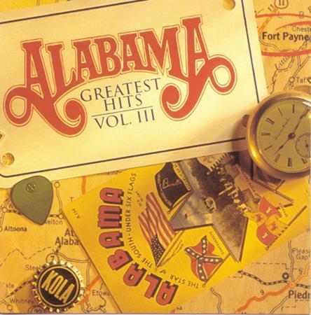 ALABAMA - Alabama Greatest Hits Vol. 3 - Zortam Music