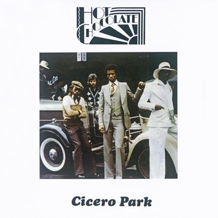 Hot Chocolate - Cicero Park [Bonus Tracks] - Zortam Music