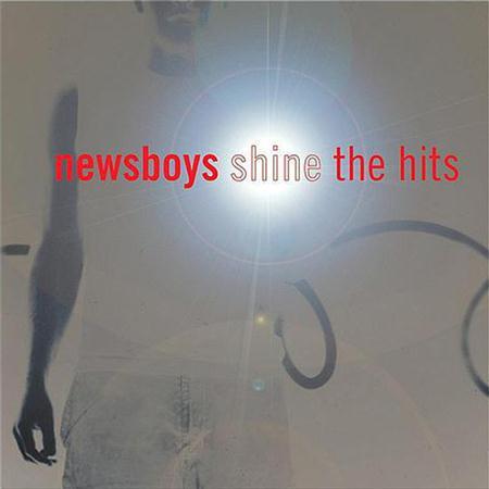 Newsboys - Shine The Hits - Zortam Music