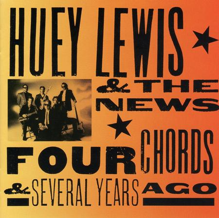 Huey Lewis & The News - Four Chords & Several Years Ag - Zortam Music