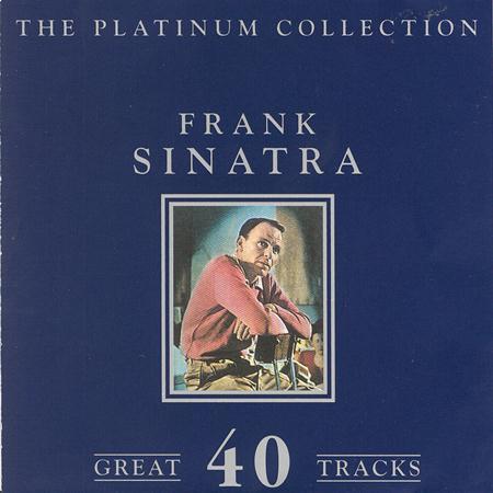 Frank Sinatra - The Platinum Collection - Frank Sinatra - Zortam Music