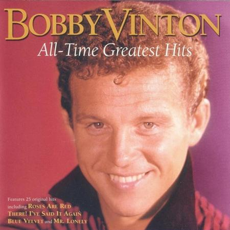 Bobby Vinton - All-Time Greatest Hits Of Bobby Vinton - Zortam Music