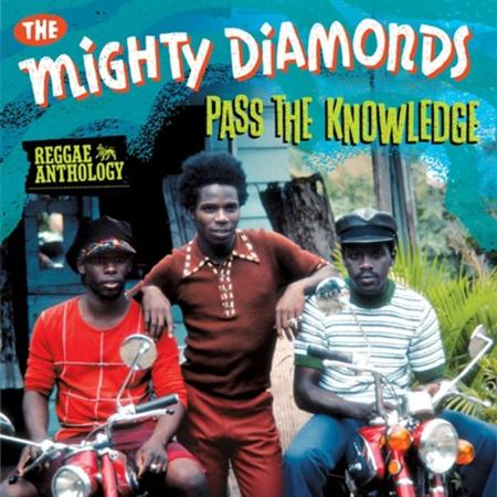 The Mighty Diamonds - Reggae Anthology Pass The Knowledge - Zortam Music