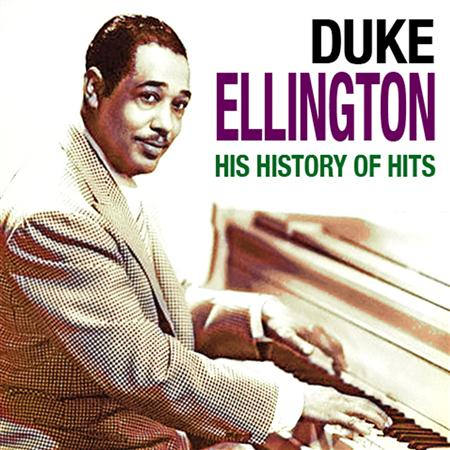 Duke Ellington - His History Of Hits - Zortam Music