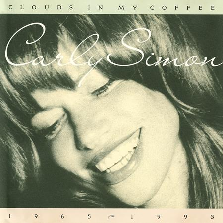 Carly Simon - Clouds In My Coffee (1965-1995) (disc 3) - Lyrics2You