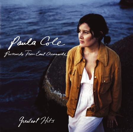 Paula Cole - Postcards From East Oceanside Greatest Hits - Zortam Music