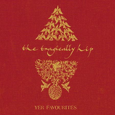 The Tragically Hip - Yer Favourites Disc2 (2005) - Zortam Music