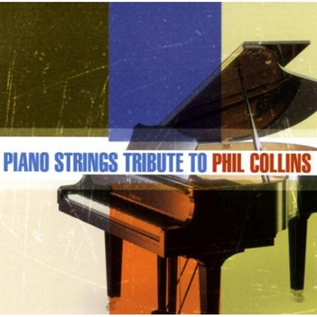 Various Artists - Piano Strings Tribute to Phil Collins - Zortam Music