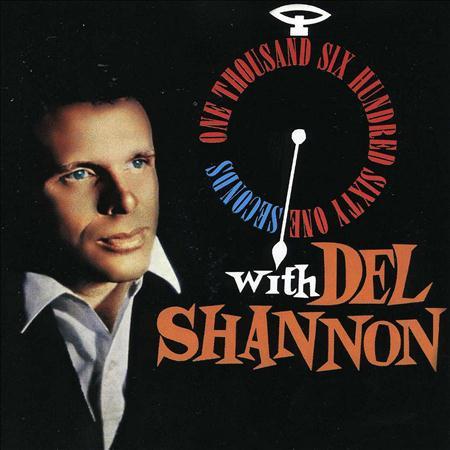DEL SHANNON - 1,661 Seconds With Del Shannon - Zortam Music