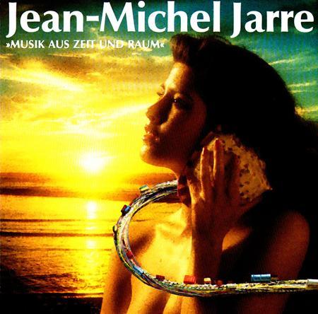 Jean Michel Jarre - Jean Michel Jarre - Musik Aus Zeit Und Raum - Zortam Music