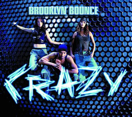 Brooklyn Bounce - Crazy Vinyl - Zortam Music