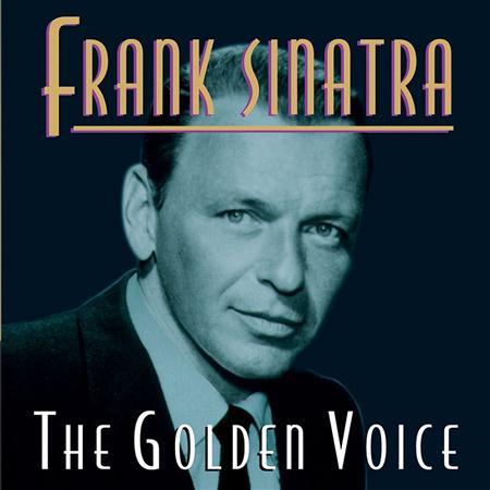 Frank Sinatra - The Golden Voice - Zortam Music