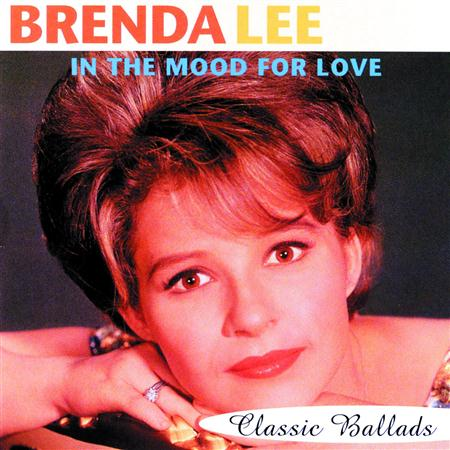 Brenda Lee - In The Mood For Love Classic Ballads - Zortam Music