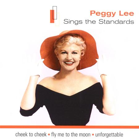 Peggy Lee - Sings the Standards - Zortam Music
