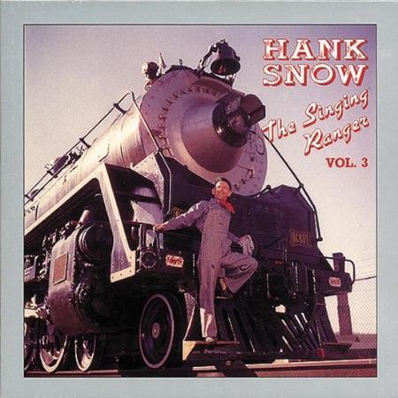 Hank Snow - The Singing Ranger Volume 3 [disc 12] - Zortam Music
