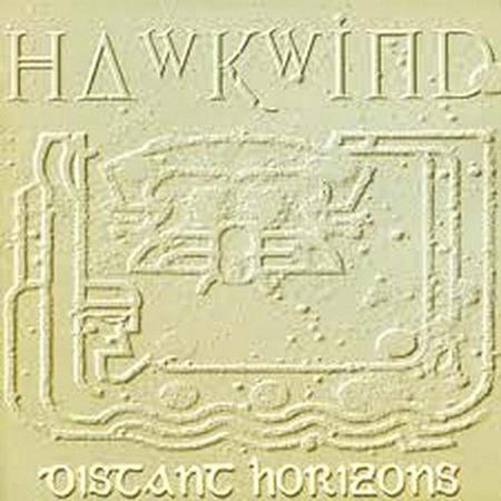 Hawkwind - Distant Horizons - Zortam Music