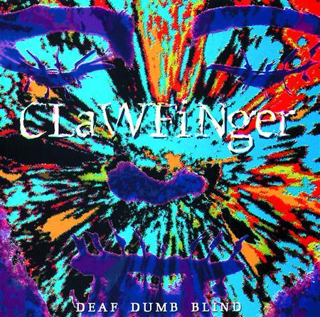 Clawfinger - Deaf Dumb Blind - Lyrics2You