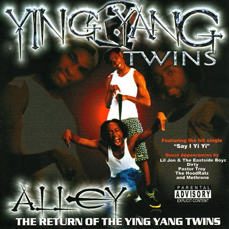 Ying Yang Twins - Alley The Return Of The Ying Yang Twins - Zortam Music