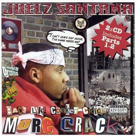 Juelz Santana - Back Like Cooked Crack 2 More Crack - Zortam Music